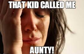"The ""Aunty"" syndrome – Are you suffering from it?"